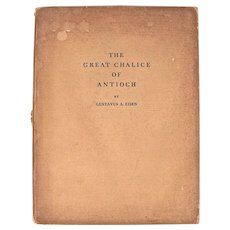 Book: The Great Chalice of Antioch, Dated 1933