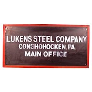 Original Lukens Steel Office Sign  Museum Piece!