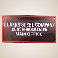 Original Lukens Steel Office Sign  Museum Piece!