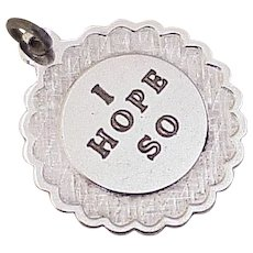 Vintage I HOPE SO Charm Sterling Silver circa 1960's