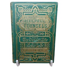A small gold tooled book 'Helpful Counsels' .