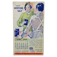 1935 Morton Salt Fan Pull Calendar / Advertising Card