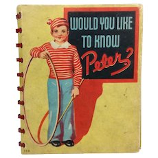 1935 Child's Book:  Would You Like to Know Peter?