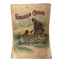 Advertising Pamphlet: Robinson Crusoe: Late 1800s - Early 1900s