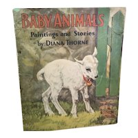 Baby Animals 1932: Paintings /Stories by Diana Thorne