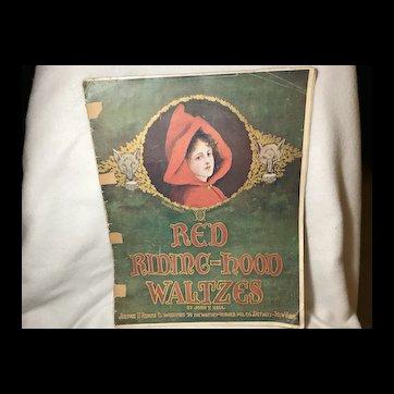 Red Riding-Hood Waltzes - Sheet Music 1907
