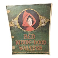 Red Riding-Hood Waltzes - Sheet Music 1907