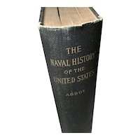 The Naval History of the United States by Willis J.Abbot