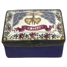 English Enamel Pill/Patch Box C 1800. BE HAPPY.