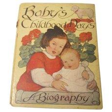 Baby Book / Album Baby's Childhood Days 1909 Art by Dulah Evans Krehbiel