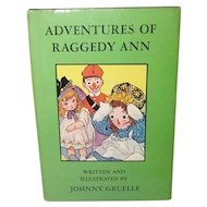 Adventures of Raggedy Ann  Written and Illustrated by Johnny Gruelle Avenel Books