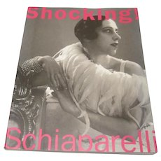 Fashion Textile Art Book SHOCKING ! The Art & Fashion of Elsa SCHIAPARELLI Soft Cover