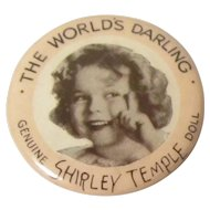 "Original 1930's Ideal Toys Shirley Temple Pin ""The World's Darling"""