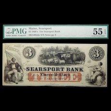 1860's PMG 55 EPQ $3 Maine, Searsport Obsolete Banknote