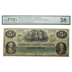 1872 PMG 58 EPQ $5 South Carolina, Columbia Obsolete Banknote