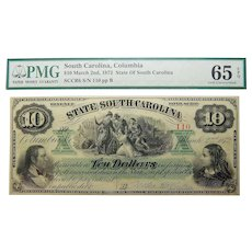 1872 PMG 65 EPQ $10 South Carolina, Columbia Obsolete Banknote