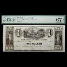 18__ PMG 67 EPQ $1 Michigan, LaGrange Obsolete Banknote