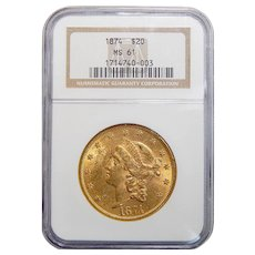 1874 Ngc MS61 $20 Liberty Head Gold