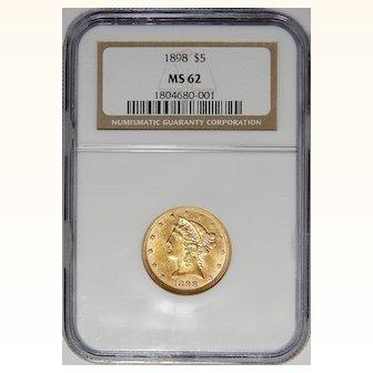 1898 Ngc MS62 $5 Liberty Head Gold