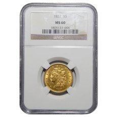 1837 Ngc MS60 $5 Classic Head Gold