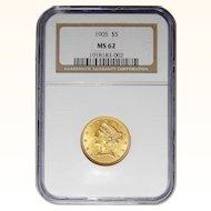 1905 Ngc MS62 $5 Liberty Head Gold