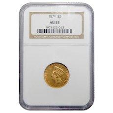 1874 Ngc AU55 $3 Gold