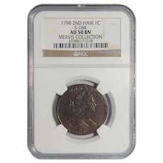 1798 NGC AU50BN 2nd Hair Style Draped Bust Cent (Mervis Collection, S-184)