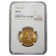 1906 Ngc MS63 $10 Liberty Head Gold