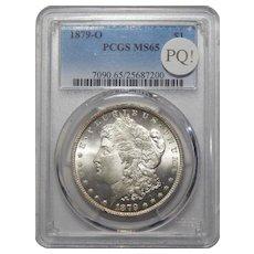 1879-O Pcgs MS65 PQ! Morgan Dollar