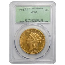 1876-CC Pcgs MS60 $20 Liberty Head Gold