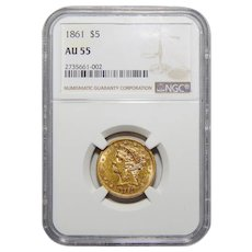 1861 Ngc AU55 $5 Liberty Head Gold