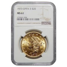 1873 Ngc MS61 Open 3 $20 Liberty Head Gold