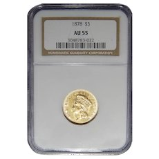 1878 Ngc AU55 Three Dollar Gold