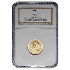 1878 Ngc AU55 Three Dollar Gold