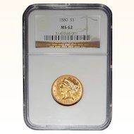1880 Ngc MS62 $5 Liberty Head Gold