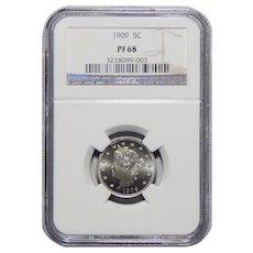 1909 Ngc PF68 Liberty Nickel