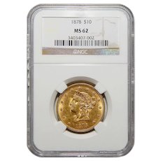 1878 Ngc MS62 $10 Liberty Head Gold