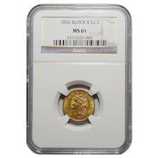 1836 Ngc MS61 Block 8 $2.50 Liberty Head Gold