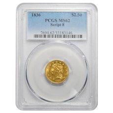 1836 Pcgs MS62 Script 8 $2.50 Classic Head Gold