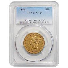 1874 Pcgs XF45 $10 Liberty Head Gold