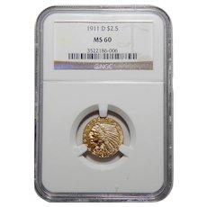 1911-D Ngc $2.50 Strong D MS60 Indian Gold