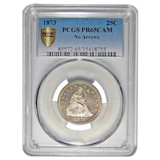 1873 Pcgs No Arrows PR65CAM Seated Liberty Quarter