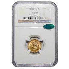 1878 Ngc/Cac MS62+ $2.50 Liberty Head Gold