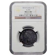 1814 NGC MS61BN Plain 4,S-295 Classic Head Cent