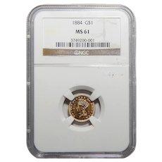 1884 Ngc MS61 Gold Dollar