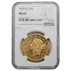 1875-CC Ngc MS60 $20 Liberty Head Gold