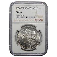 1878 7TF Reverse of 1878 Ngc MS65 Morgan Dollar
