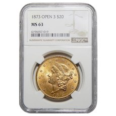 1873 Open 3 Ngc MS63 $20 Liberty Head Gold