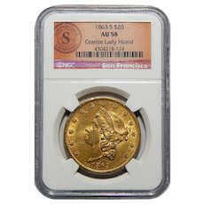 1863-S Ngc AU58 $20 Liberty Head Gold (Granite Lady Hoard)