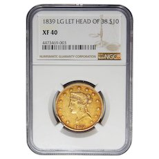 1839/8 Ngc XF40 $10 Type of 1838 Liberty Head Gold